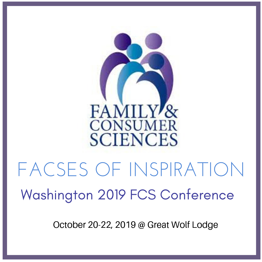 2019 Annual FCS Conference – Washington Family & Consumer
